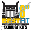 Best Fit Exhaust Kits - 8in
