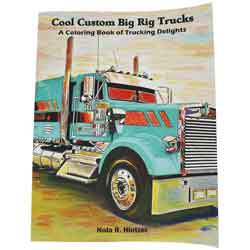 Cool Custom Big Rig Trucks Coloring Book