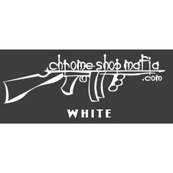 Chrome Shop Mafia Decal 15 Inch White