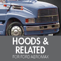 Hoods & Related for Ford Aeromax