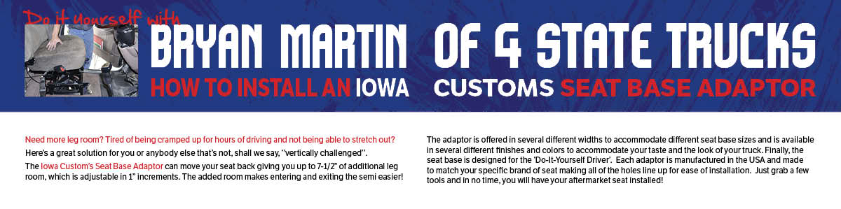 Click to Read Iowa Customs Seat Base Adapter How-To