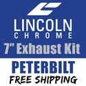 Lincoln Chrome 7 Inch Exhaust Kit With Long Drop Elbows Fits Peterbilt 379, 379 & 389 Glider