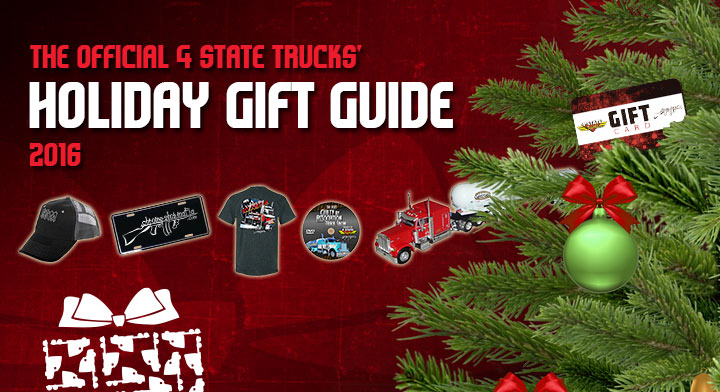 The Official 4 State Trucks' Holiday Gift Guide 2016