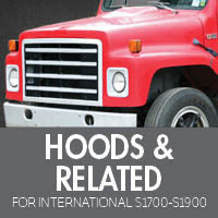 Hoods & Related for International S1700-S1900