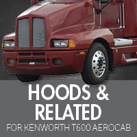 Kenworth T600 Aerocab Hoods & Related