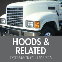 Mack CHU 613 SFA Hoods & Related